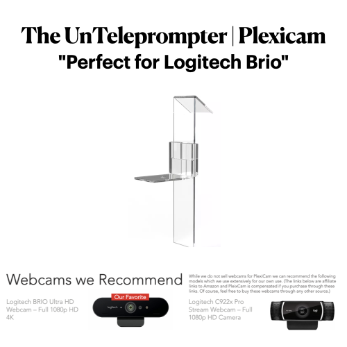The UnTeleprompter | Plexicam | Perfect fo Logitech Brio